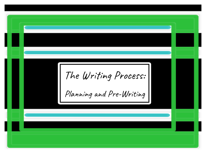 planning and prewriting